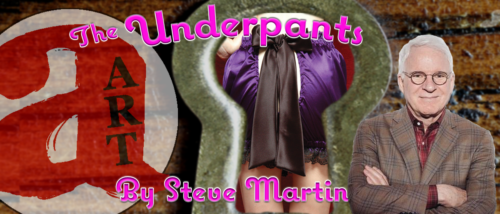 2016 | 06 The Underpants, by Steve Martin