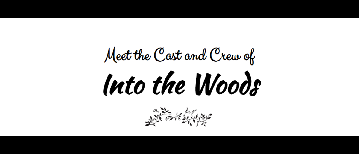Into the Woods Cast & Crew Spotlight: Lola Bond and Jackie Collins