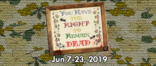 2019 | 06 You Have the Right to Remain Dead