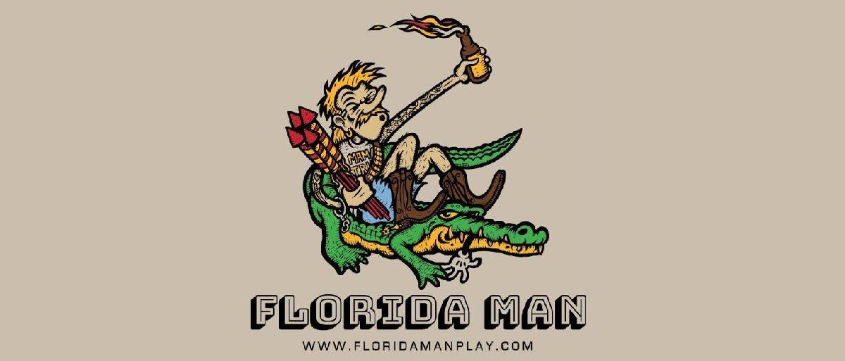 2019   10 Florida Man